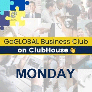 GoGLOBAL-Business-Club-on-ClubHouse-Monday