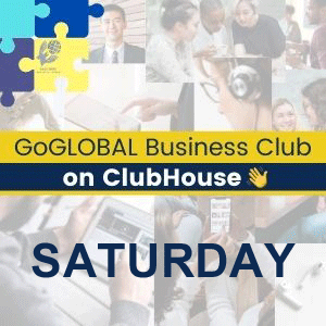 GoGLOBAL-Business-Club-on-ClubHouse-Saturday