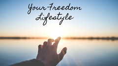 Your Freedom Lifestyle - First Free Steps