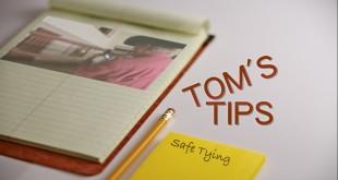 Tom's Tips – Post Tying
