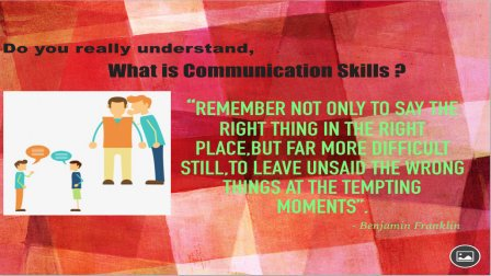 Effective Communication Skills : Do you Really know it?