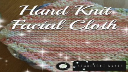 Hand Knit Your Own Cotton Facial Cloth *Great BEGINNERS Project*