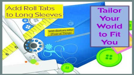 Tailor Your World - Add Roll Tabs to Long Sleeves